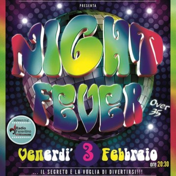 Serata Night Fever presso il Planet Garden Club di Ferentino.