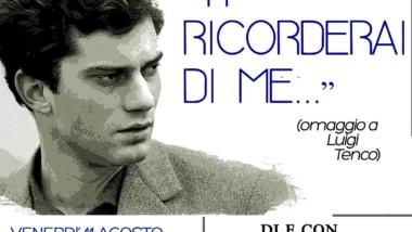 """""""Ti ricorderai…di me"""" – Omaggio a Luigi Tenco"""