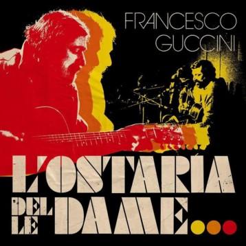 """Francesco Guccini. Nuovo album live """"L'ostaria delle dame"""""""