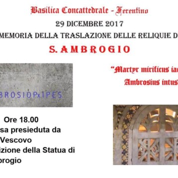 CELEBRAZIONE EUCARISTICA MEMORIA DELLA TRASLAZIONE DELLE RELIQUIE DI S. AMBROGIO