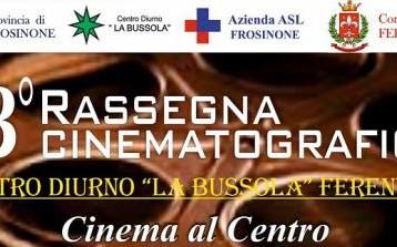 """FERENTINO: """"CINEMA AL CENTRO"""" – 13 RASSEGNA CINEMATOGRAFICA."""