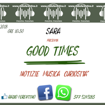 """GOOD TIMES"" Nuovo appuntamento On Air"