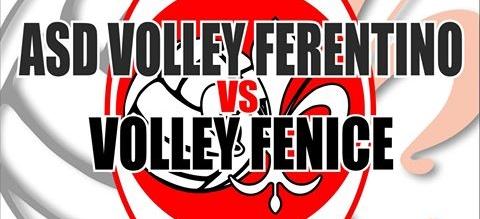 VOLLEY FERENTINO vs FENICE PALLAVOLO ROMA