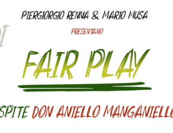 DON ANIELLO MANGANIELLO OSPITE A FAIR PLAY